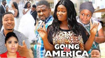 Nollywood Movie: Going To America (2020)  (Parts 3 & 4)