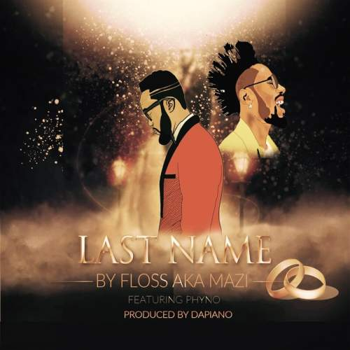 Floss - Last Name (feat. Phyno)