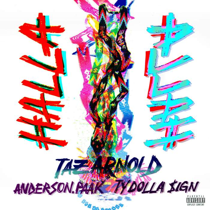 Taz Arnold - Halla (feat. Anderson .Paak & Ty Dolla Sign)