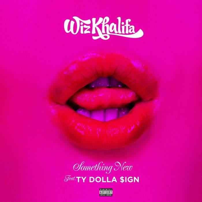 Wiz Khalifa - Something New (feat. Ty Dolla Sign)
