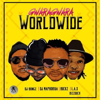 Music: DJ Bongz, DJ Maphorisa, DJ Buckz, L.A.X & Bizzouch - GwaraGwara Worldwide