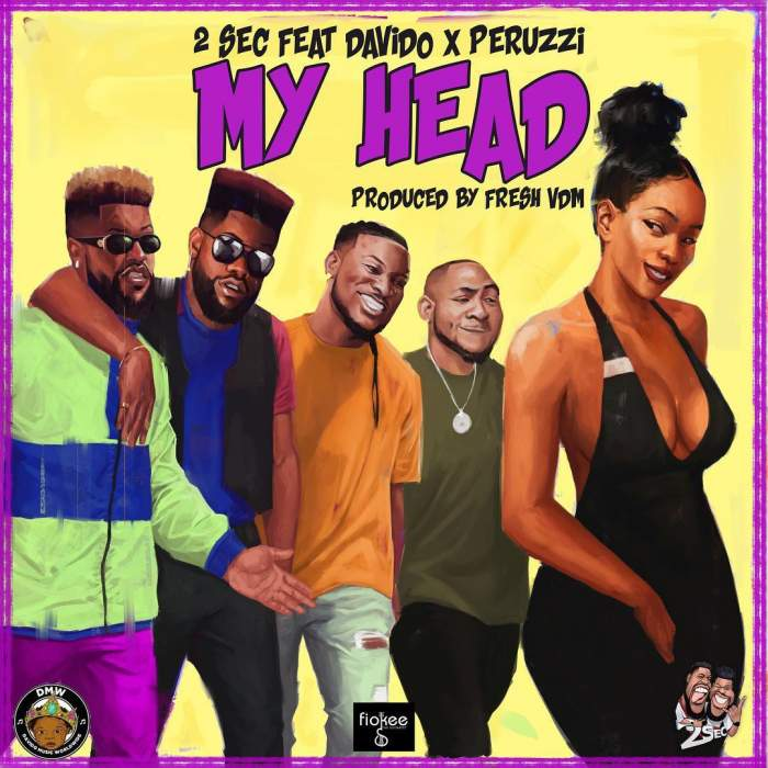 2Sec - My Head (feat. Davido & Peruzzi)
