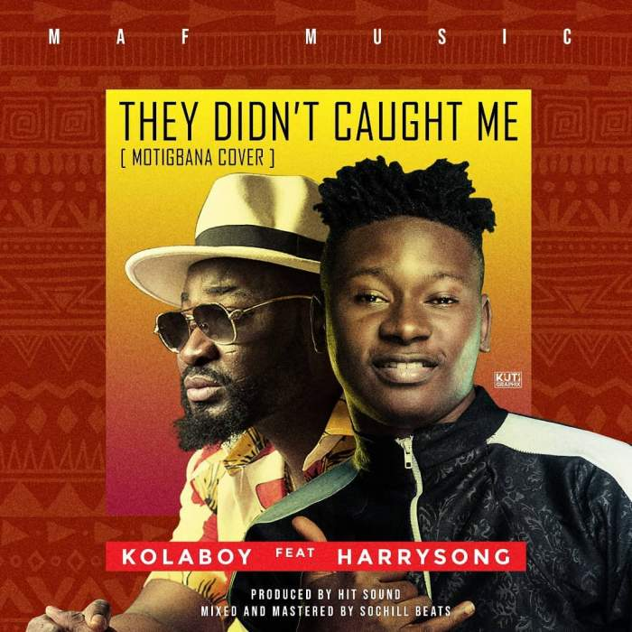 Kolaboy - They Didn t Caught Me (Remix) (feat. Harrysong)