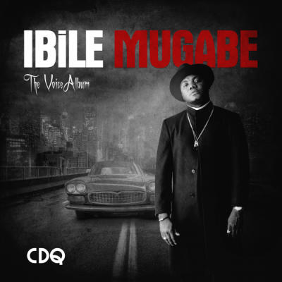 Album: CDQ - Ibile Mugabe