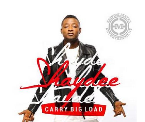Shaydee - Carry Big Load