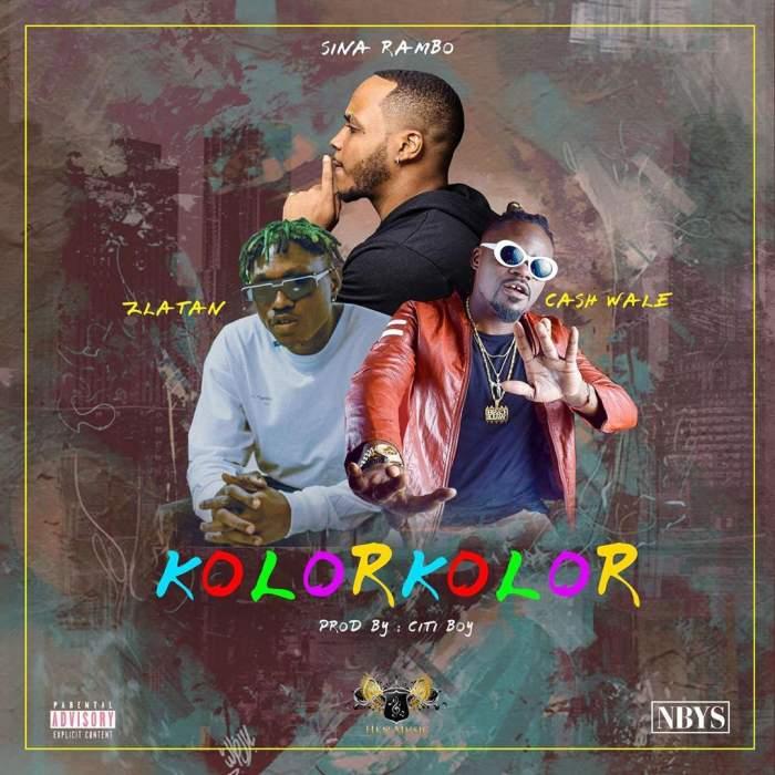 Sina Rambo - Kolor Kolor (feat. Zlatan & Cash Wale)