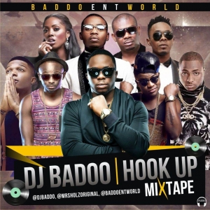 DJ Baddo - Hook Up Mix