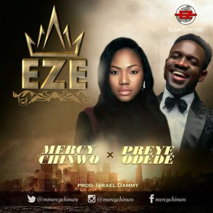 Mercy Chinwo - Eze (feat. Preye Odede)