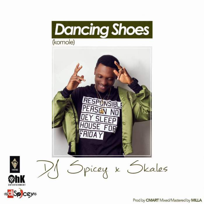 DJ Spicey - Dancing Shoes (feat. Skales)