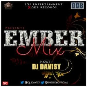 DJ Davisy - Ember Mixtape