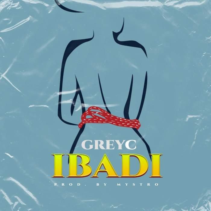 GreyC - Ibadi