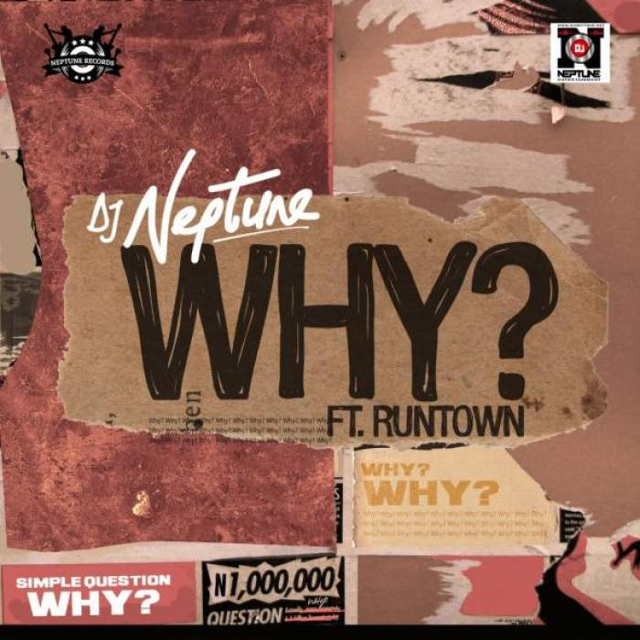 DJ Neptune - Why (feat. Runtown)