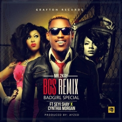 Mr 2Kay - Bad Girl Special (Remix) (ft. Cynthia Morgan & Seyi Shay)