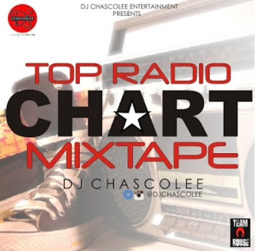 DJ Chascolee - Top Radio Chart Mix