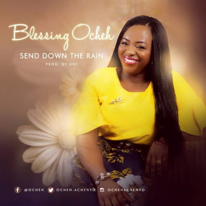 Blessing Ocheh - Send Down The Rain