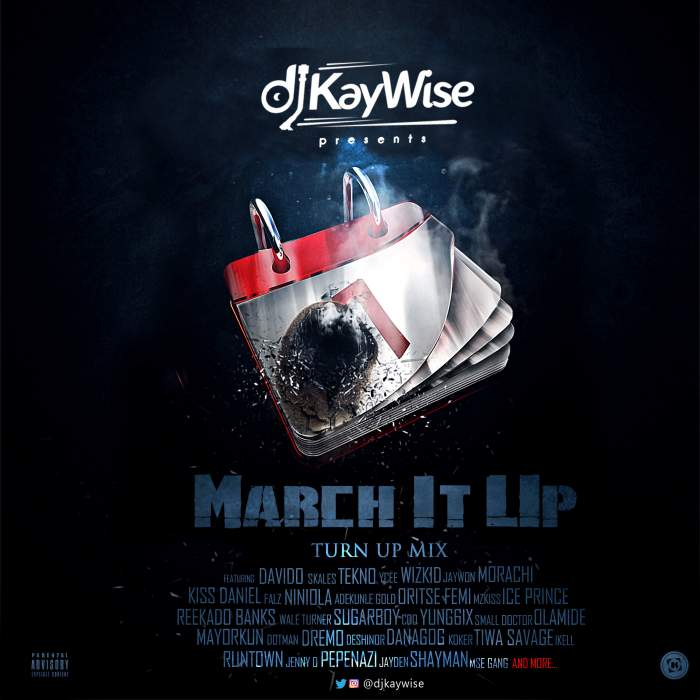 DJ Kaywise - March It Up Mix (#MarchItUp)