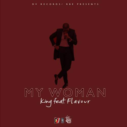 King - My Woman (feat. Flavour)