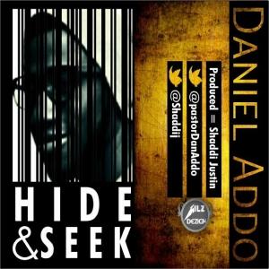 Daniel Addo - Hide and Seek