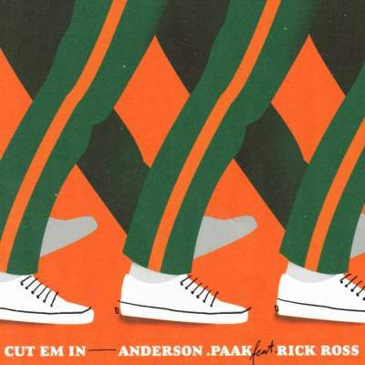 Music: Anderson .Paak - CUT EM IN (feat. Rick Ross)