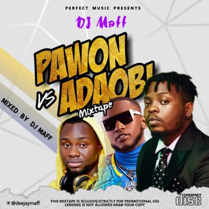 DJ Maff - Pawon vs Adaobi Mixtape