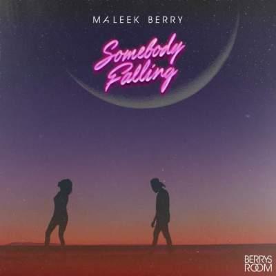 Music: Maleek Berry - Somebody Falling