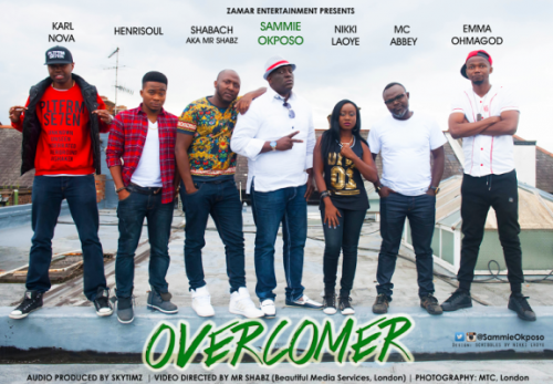 Sammie Okposo - Overcomer (feat. Nikky Laoye, MC Abbey, EmmaOhMaGod, Henrisoul, Karl Nova & Shabach)
