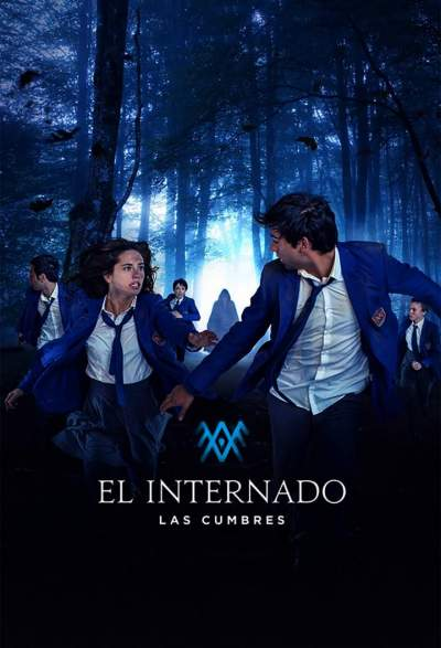 Series Download: The Boarding School: Las Cumbres (Complete Season 1) [Spanish]