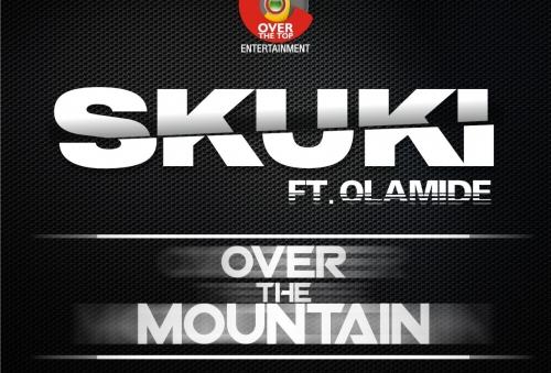 Skuki - Over The Mountain (ft. Olamide)