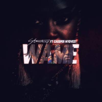 Music: Stonebwoy - Wame (feat. Cassper Nyovest)
