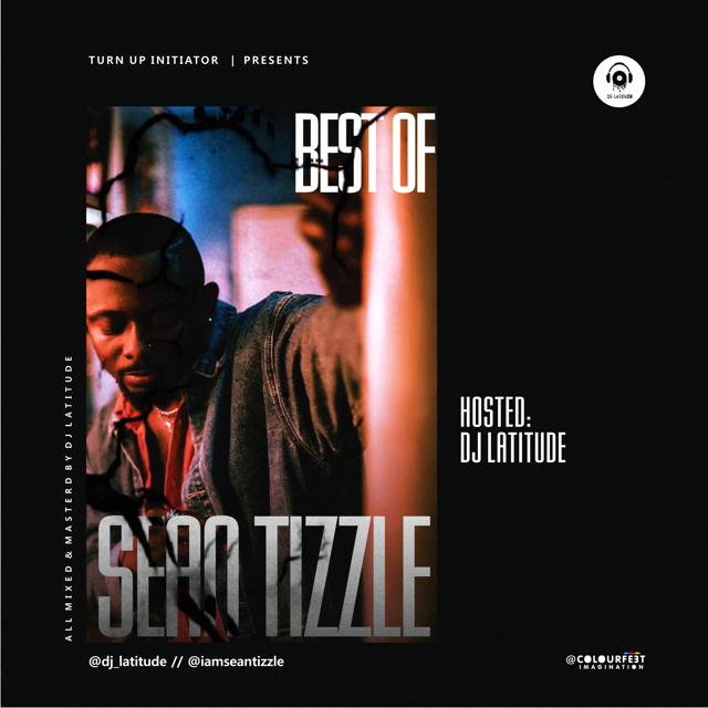 DJ Latitude - Best Of Sean Tizzle Mix