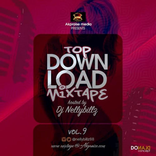 DJ NellyBillz - Top Downloads Mixtape (Vol. 9)