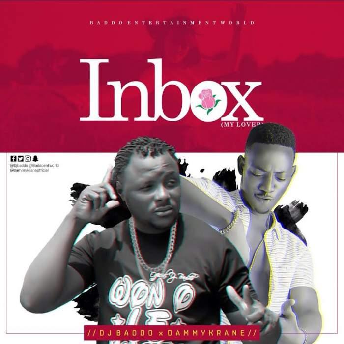 DJ Baddo - Inbox (My Lover) (feat. Dammy Krane)