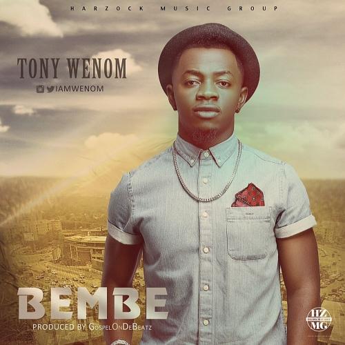 Tony Wenom - Bembe