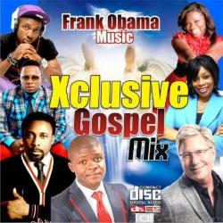 Frank Obama - Xclusive Gospel Mix