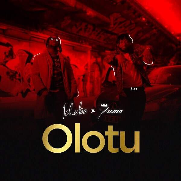 Ichaba - Olotu (feat. Dremo)