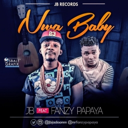 JB - Nwa Baby (feat. Fanzy Papaya)