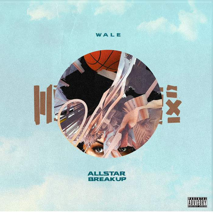 Wale - All Star Break Up