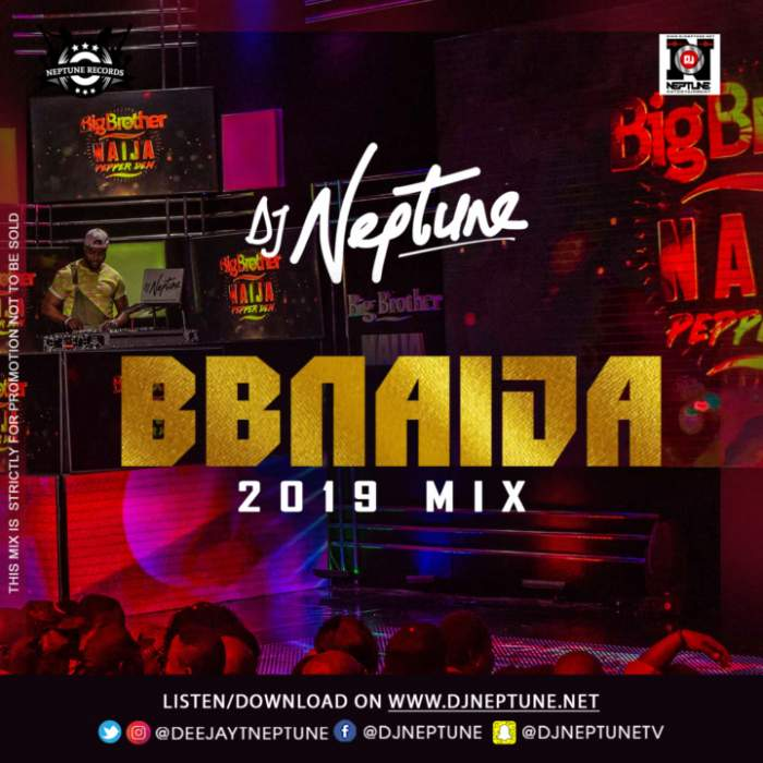 DJ Neptune - BBNaija 2019 Party Mix