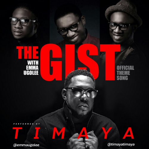 Timaya - The Gist (feat. Emma Ugolee)