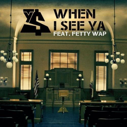 Ty Dolla Sign - When I See Ya (feat. Fetty Wap)