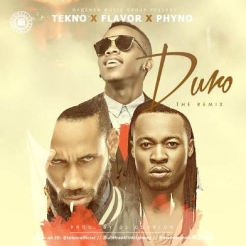 Tekno - Duro (Remix) [Official Version] (feat. Flavour & Phyno)