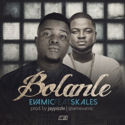 Evamic - Bolanle (feat. Skales)