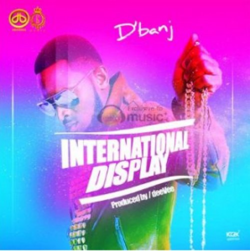 D'banj - International Display