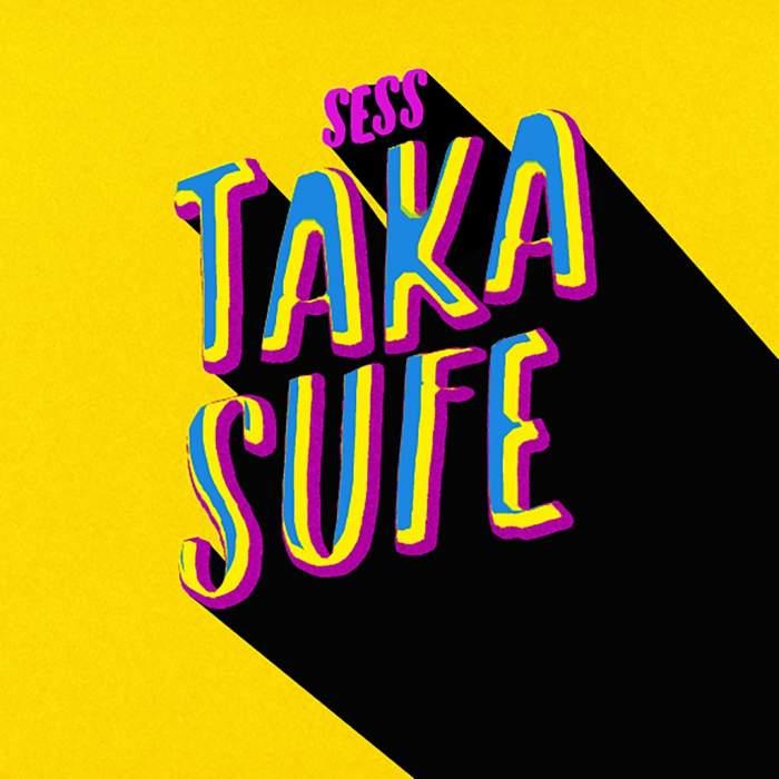 Sess - Taka Sufe
