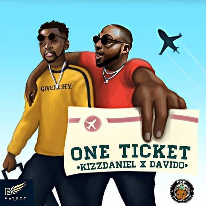 Kizz Daniel & Davido - One Ticket