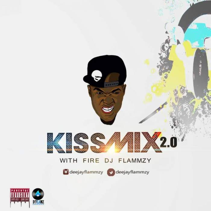 DJ Flammzy - Kiss 2.0 (Hip-Hop) Mix