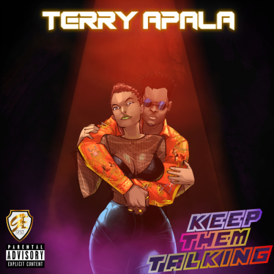 Music: Terry Apala - Keep Them Talking [Prod. by QueBeat]