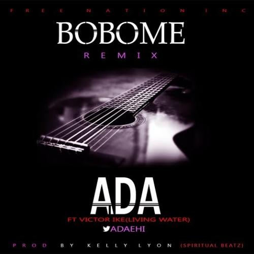 Ada Ehi - Bobo Me (Remix) (feat. Victor Ike)