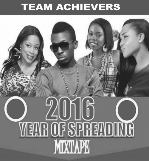 Team Achievers - 2016 Year Of Spreading Gospel Mix (feat. Frank Edwards & Sinach)