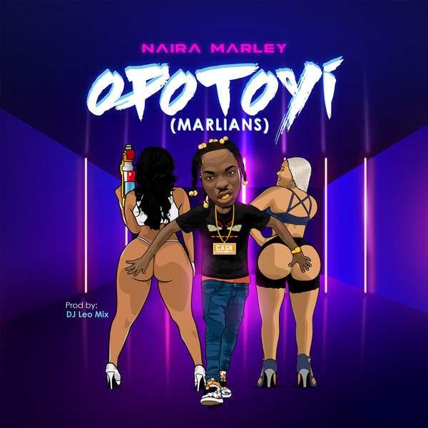 Naira Marley - Opotoyi (Marlians!)